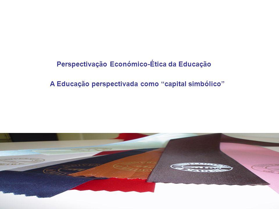Perspectivação Económico-Ética da Educação