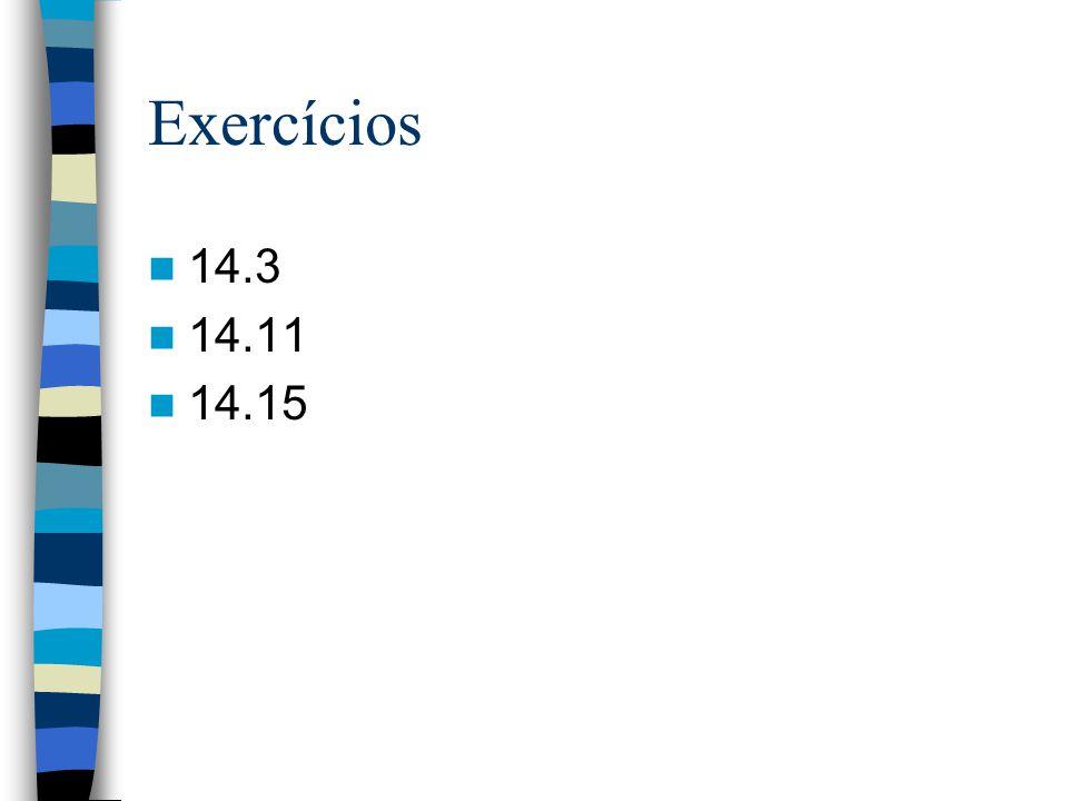 Exercícios 14.3 14.11 14.15