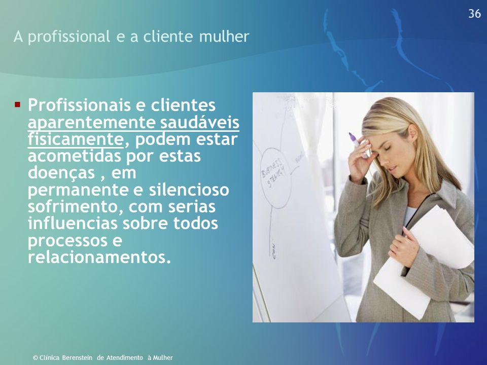 A profissional e a cliente mulher