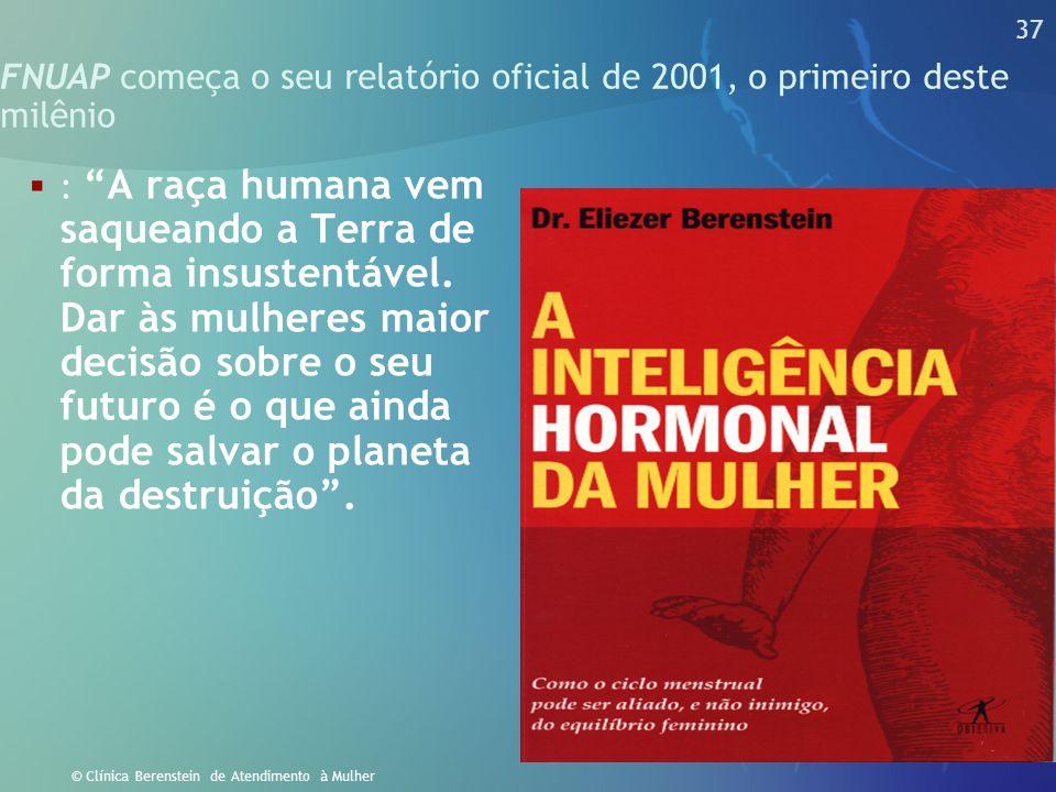 FNUAP começa o seu relatório oficial de 2001, o primeiro deste milênio