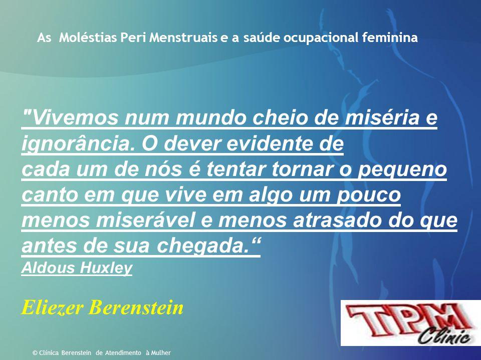 As Moléstias Peri Menstruais e a saúde ocupacional feminina