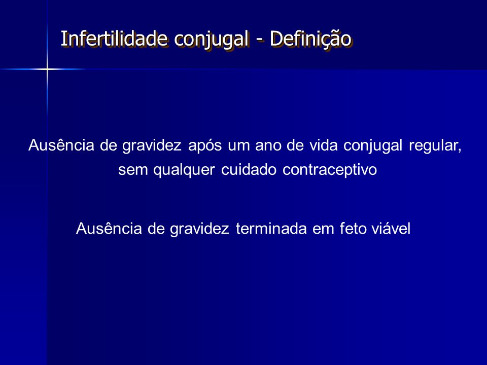 Infertilidade conjugal - Definição