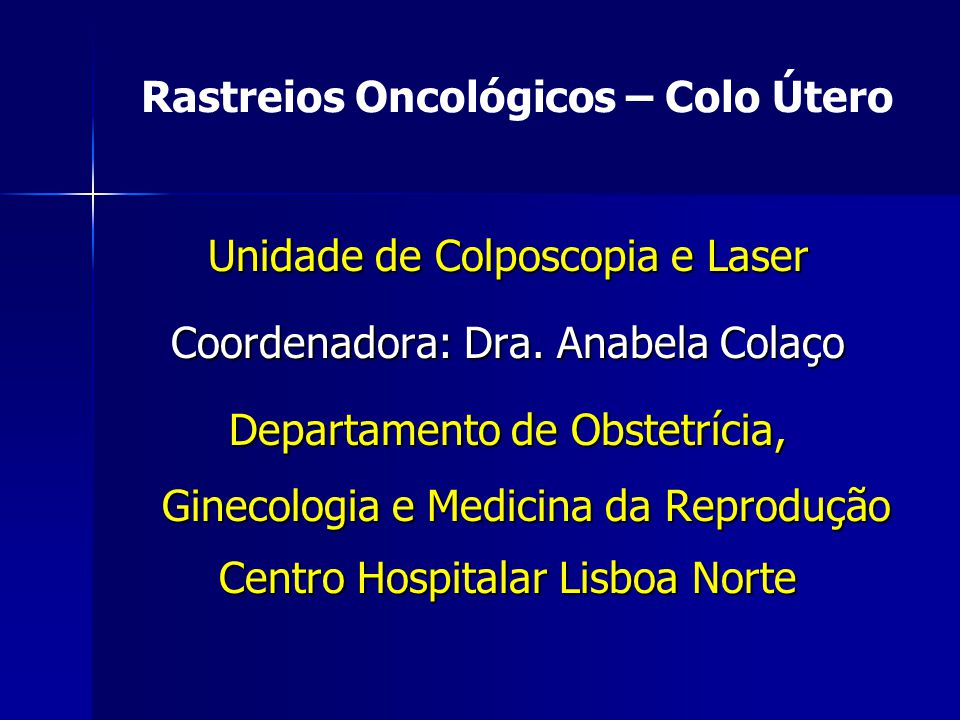 Rastreios Oncológicos – Colo Útero