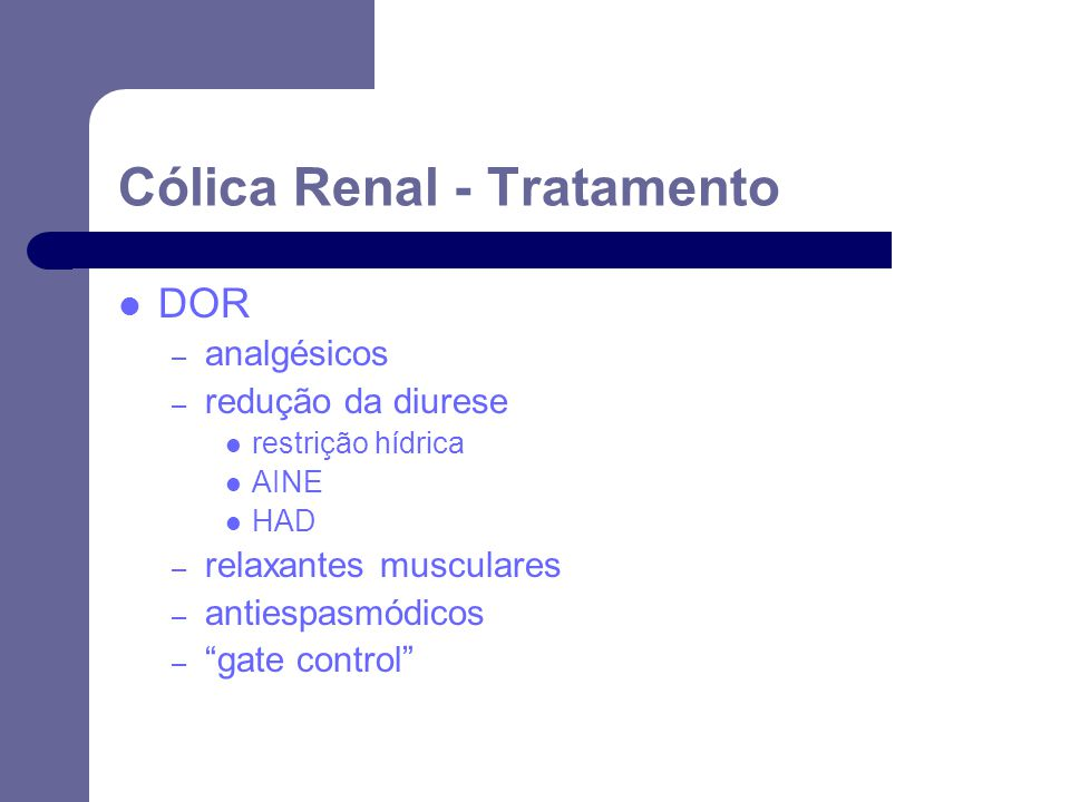 Cólica Renal - Tratamento