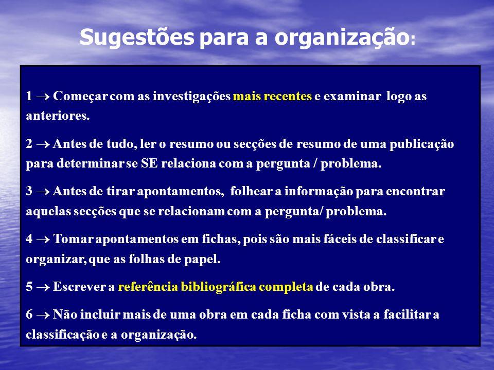 Sugestões para a organização: