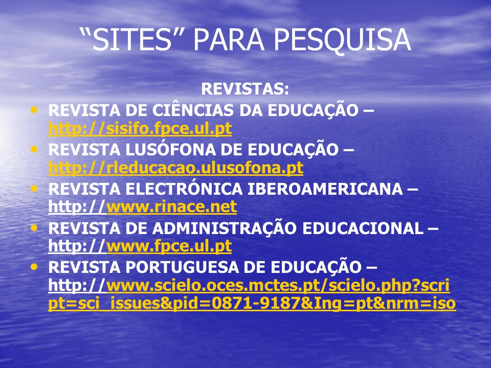 SITES PARA PESQUISA REVISTAS: