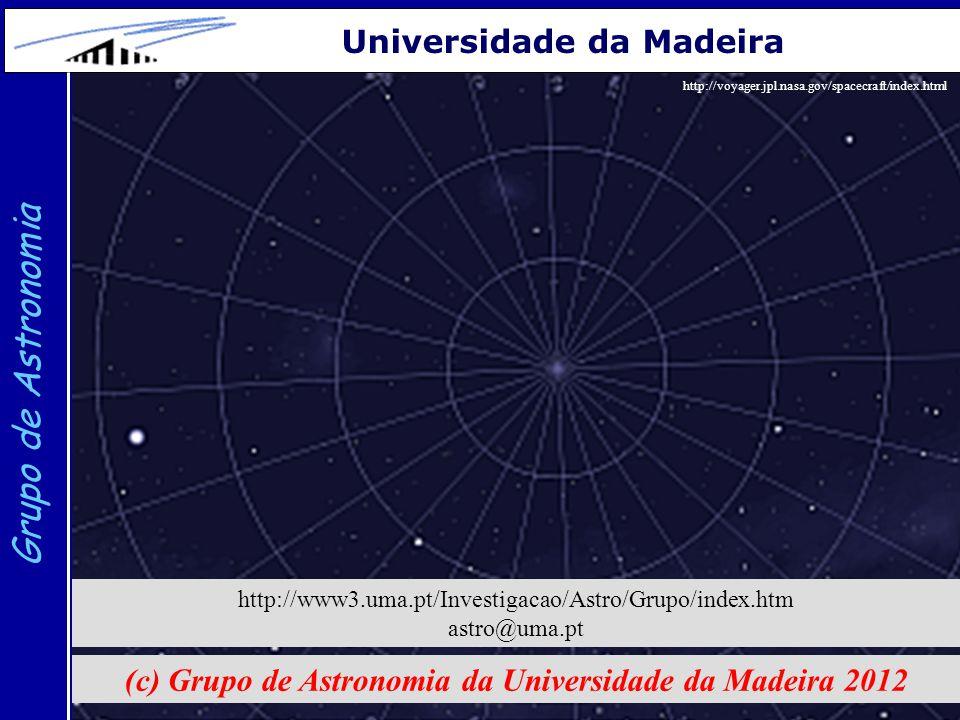 (c) Grupo de Astronomia da Universidade da Madeira 2012