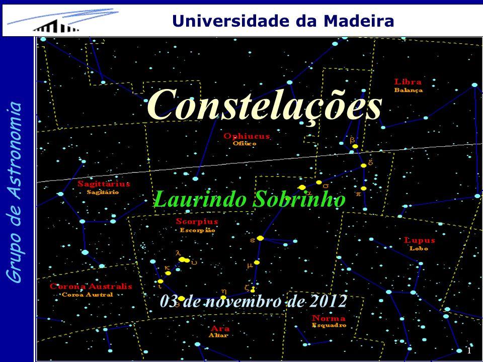 Constelações Laurindo Sobrinho Grupo de Astronomia