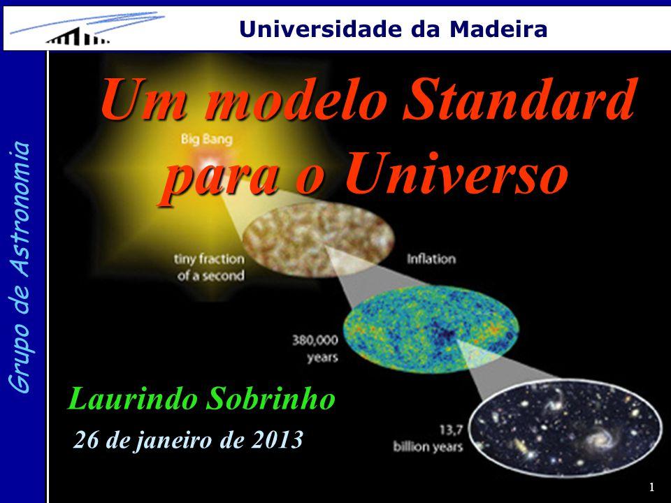 Um modelo Standard para o Universo