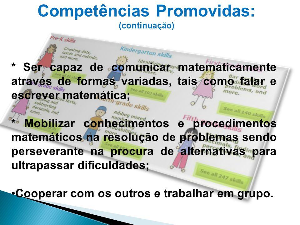 Competências Promovidas: (continuação)