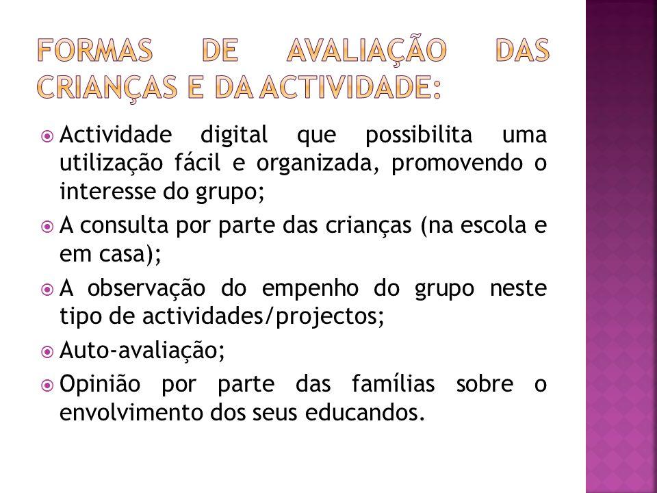 formas de avaliação das Crianças e da actividade:
