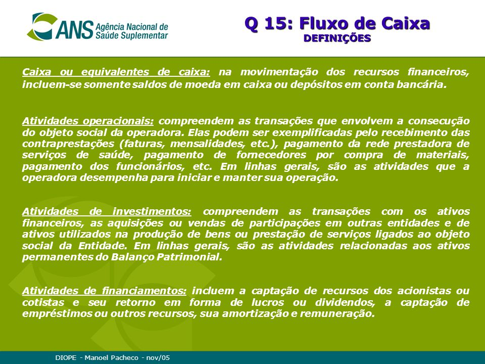 Q 15: Fluxo de Caixa DEFINIÇÕES