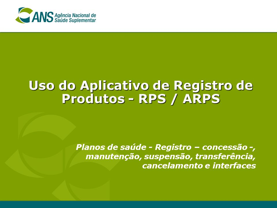Uso do Aplicativo de Registro de Produtos - RPS / ARPS