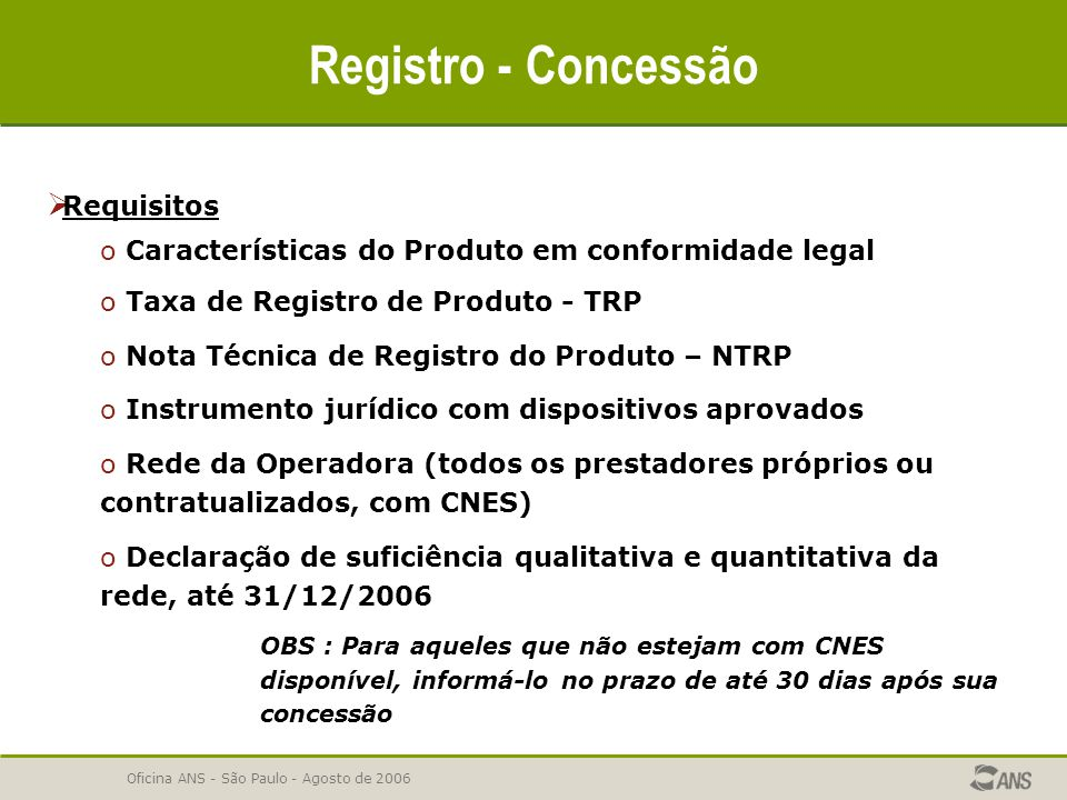 Registro - Concessão Requisitos