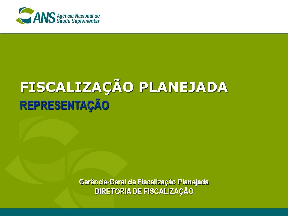 FISCALIZAÇÃO PLANEJADA
