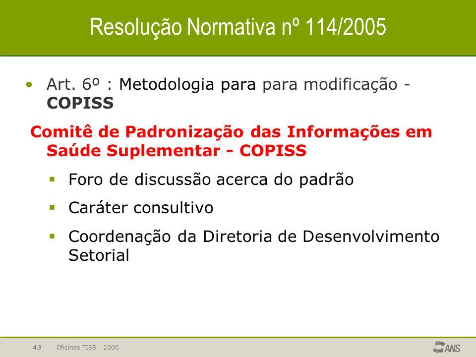 Resolução Normativa nº 114/2005