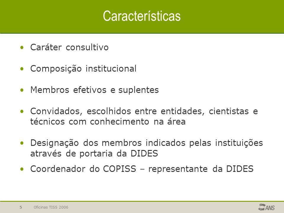 Características Caráter consultivo Composição institucional