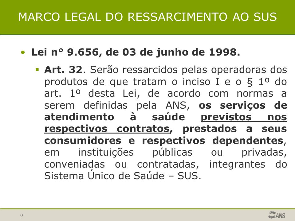 MARCO LEGAL DO RESSARCIMENTO AO SUS