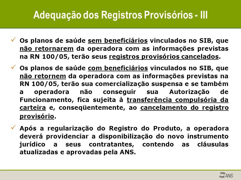 Adequação dos Registros Provisórios - III