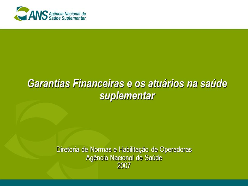 Garantias Financeiras e os atuários na saúde suplementar