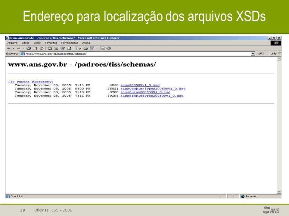 Endereço para localização dos arquivos XSDs