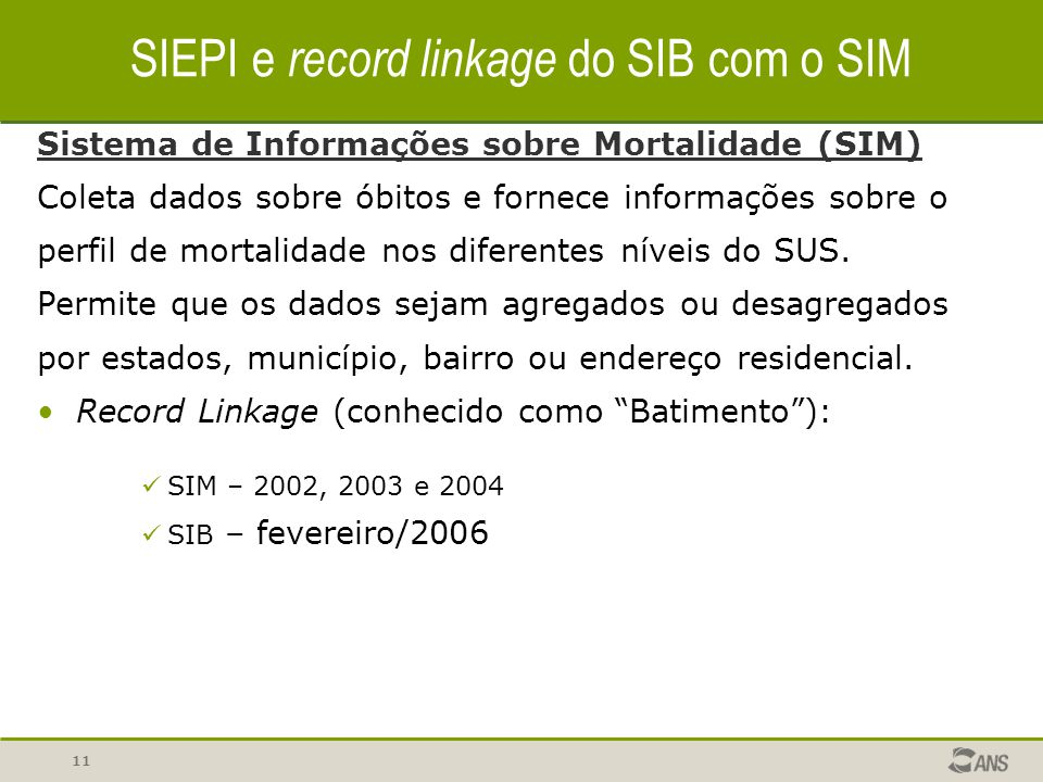 SIEPI e record linkage do SIB com o SIM