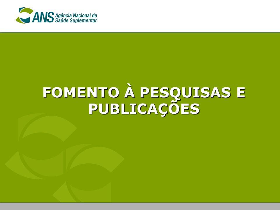 FOMENTO À PESQUISAS E PUBLICAÇÕES