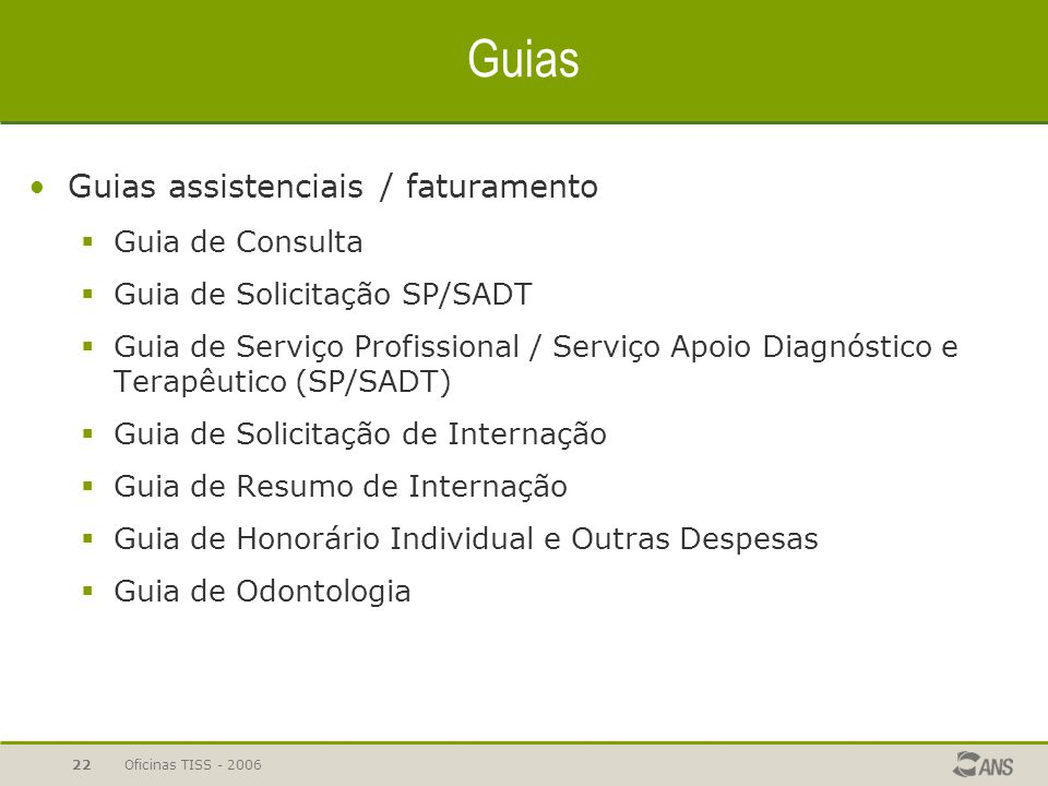 Guias Guias assistenciais / faturamento Guia de Consulta