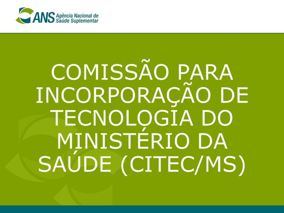 COMISSÃO PARA INCORPORAÇÃO DE TECNOLOGIA DO MINISTÉRIO DA SAÚDE (CITEC/MS)