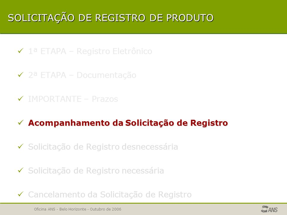 SOLICITAÇÃO DE REGISTRO DE PRODUTO