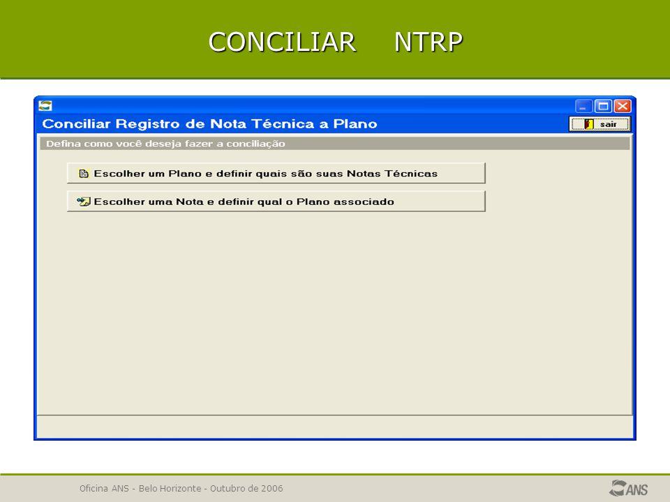 CONCILIAR NTRP Oficina ANS - Belo Horizonte - Outubro de 2006