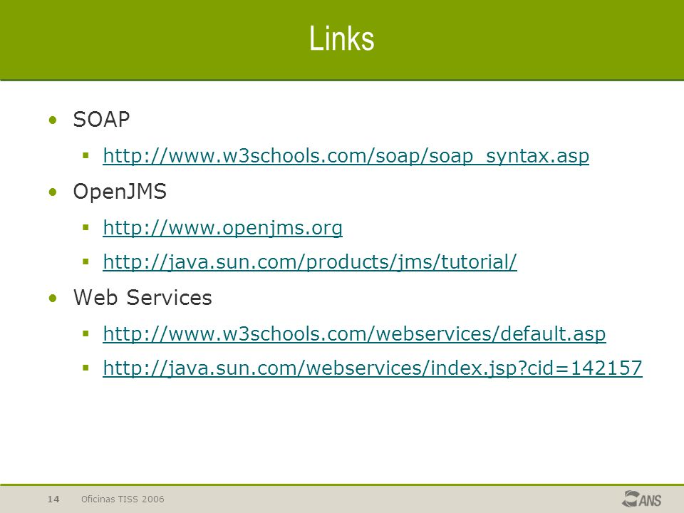 Links SOAP OpenJMS Web Services