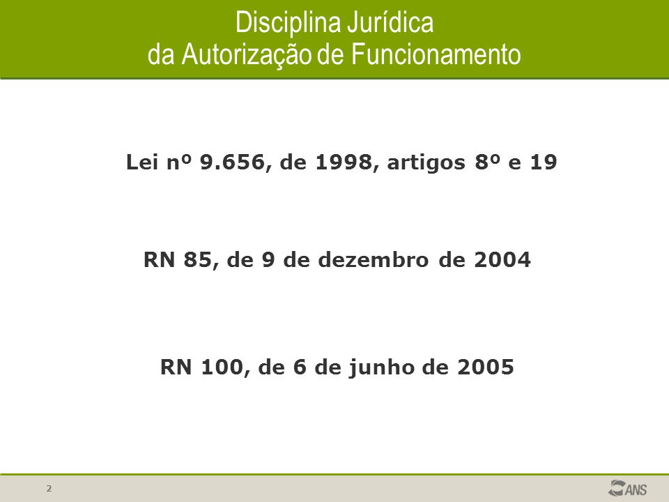 Disciplina Jurídica da Autorização de Funcionamento