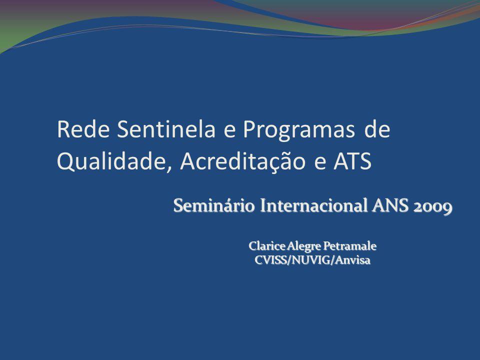 Rede Sentinela e Programas de Qualidade, Acreditação e ATS