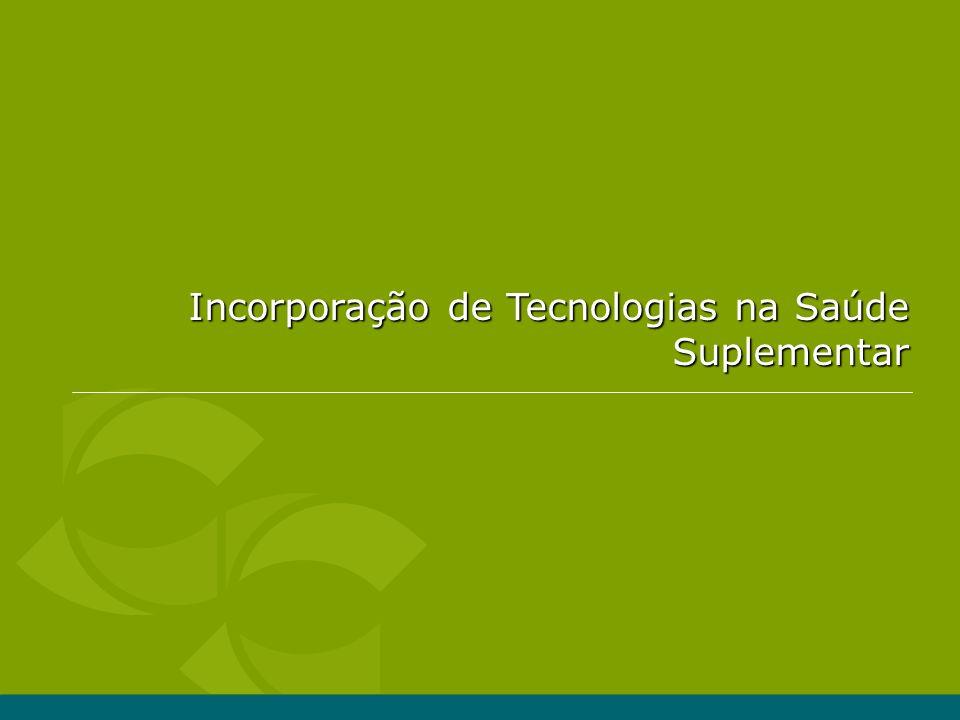 Incorporação de Tecnologias na Saúde Suplementar