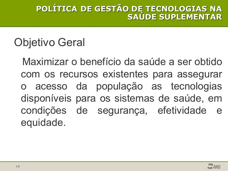 POLÍTICA DE GESTÃO DE TECNOLOGIAS NA SAÚDE SUPLEMENTAR