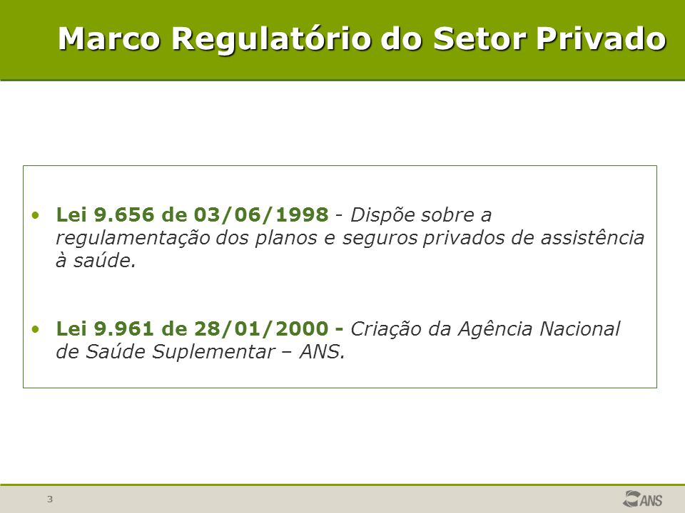 Marco Regulatório do Setor Privado