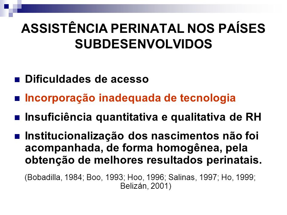 ASSISTÊNCIA PERINATAL NOS PAÍSES SUBDESENVOLVIDOS