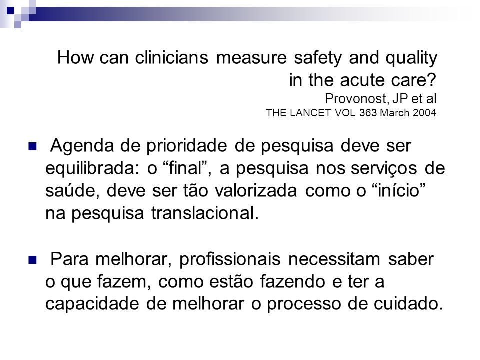 How can clinicians measure safety and quality in the acute care