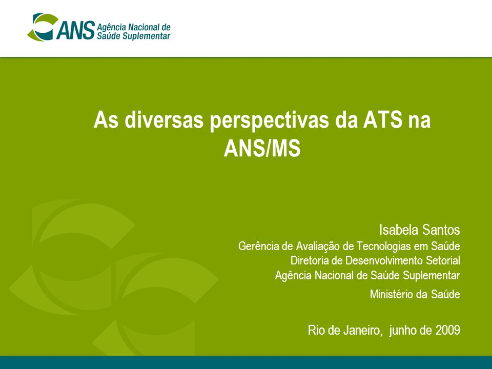 As diversas perspectivas da ATS na ANS/MS