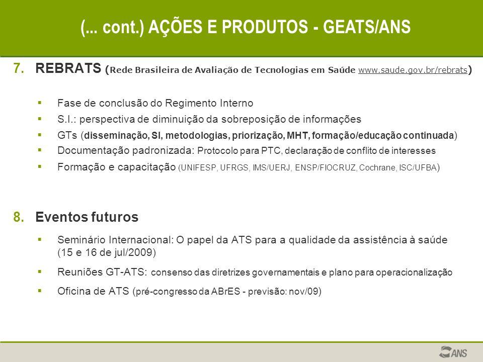 (... cont.) AÇÕES E PRODUTOS - GEATS/ANS