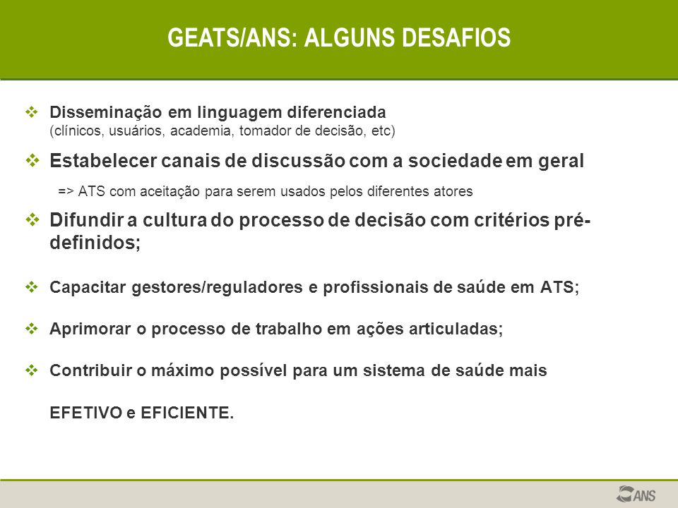 GEATS/ANS: ALGUNS DESAFIOS