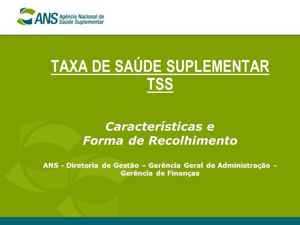 TAXA DE SAÚDE SUPLEMENTAR TSS