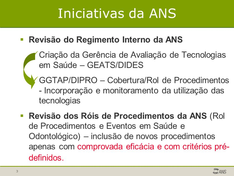 Iniciativas da ANS Revisão do Regimento Interno da ANS