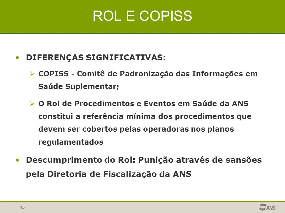 ROL E COPISS DIFERENÇAS SIGNIFICATIVAS:
