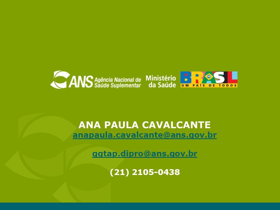 ANA PAULA CAVALCANTE anapaula.cavalcante@ans.gov.br