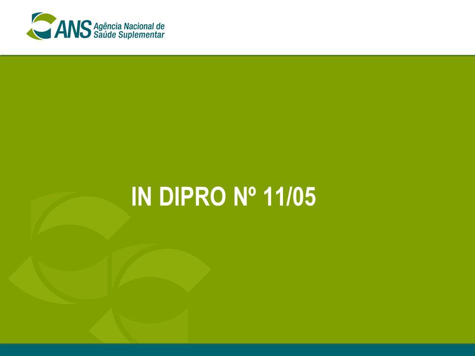IN DIPRO Nº 11/05
