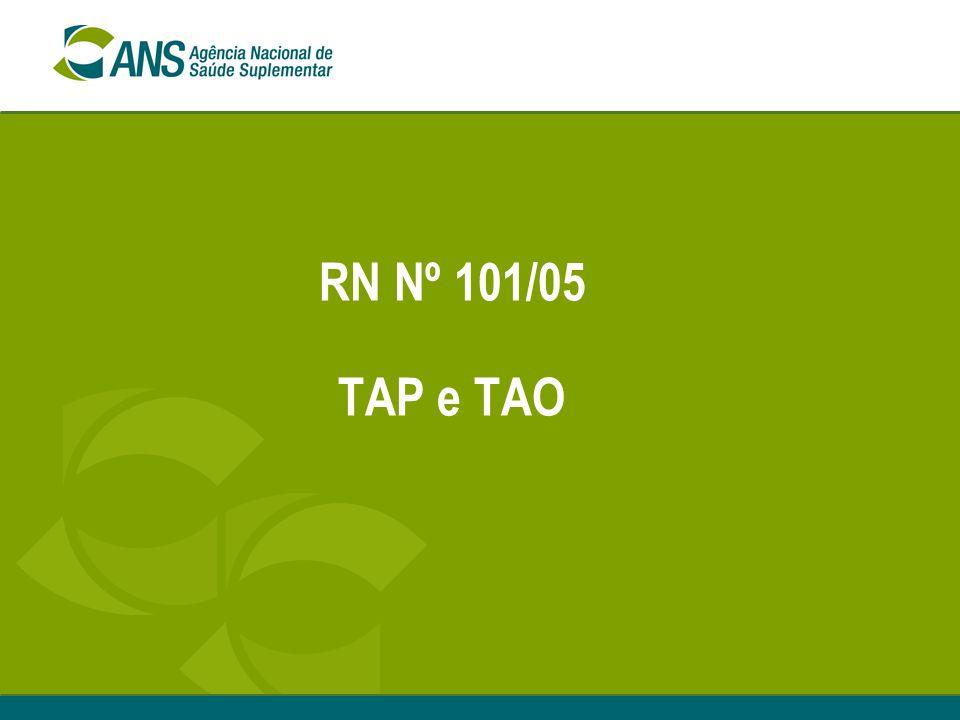 RN Nº 101/05 TAP e TAO