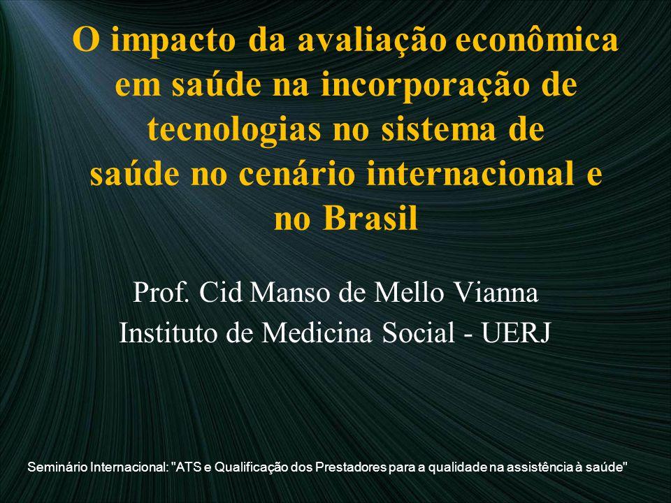 Prof. Cid Manso de Mello Vianna Instituto de Medicina Social - UERJ