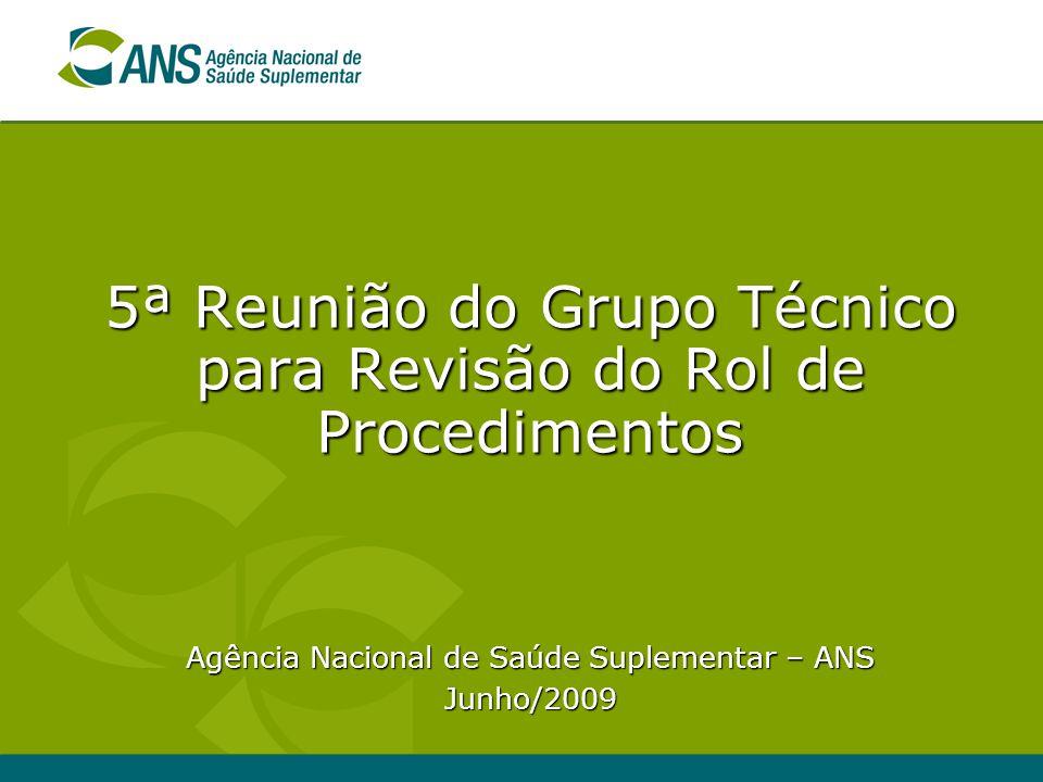 5ª Reunião do Grupo Técnico para Revisão do Rol de Procedimentos